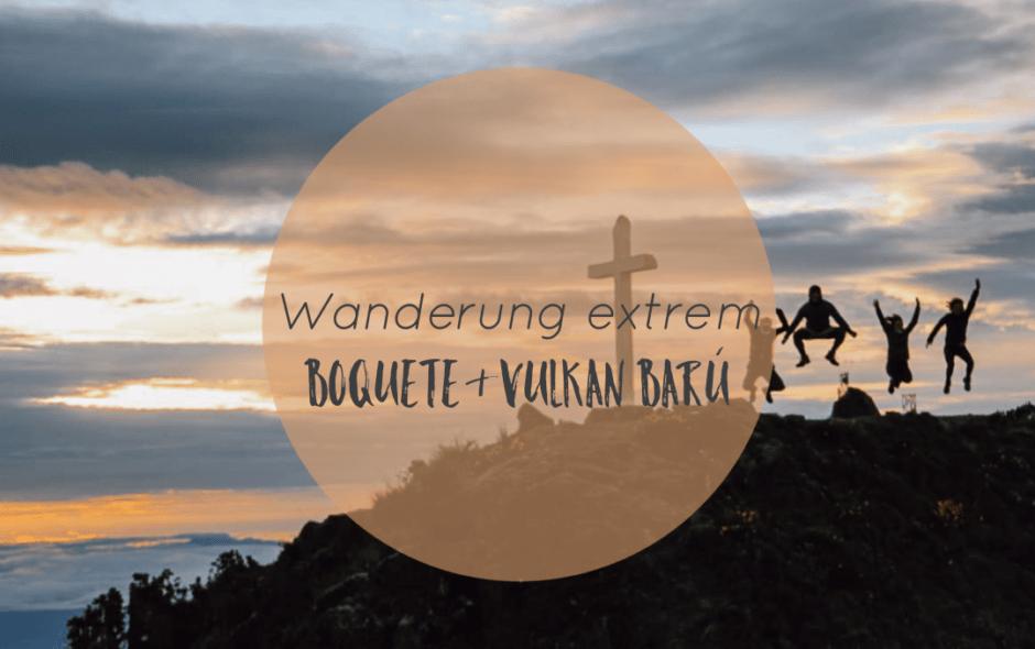 Boquete und der Vulkan Baru