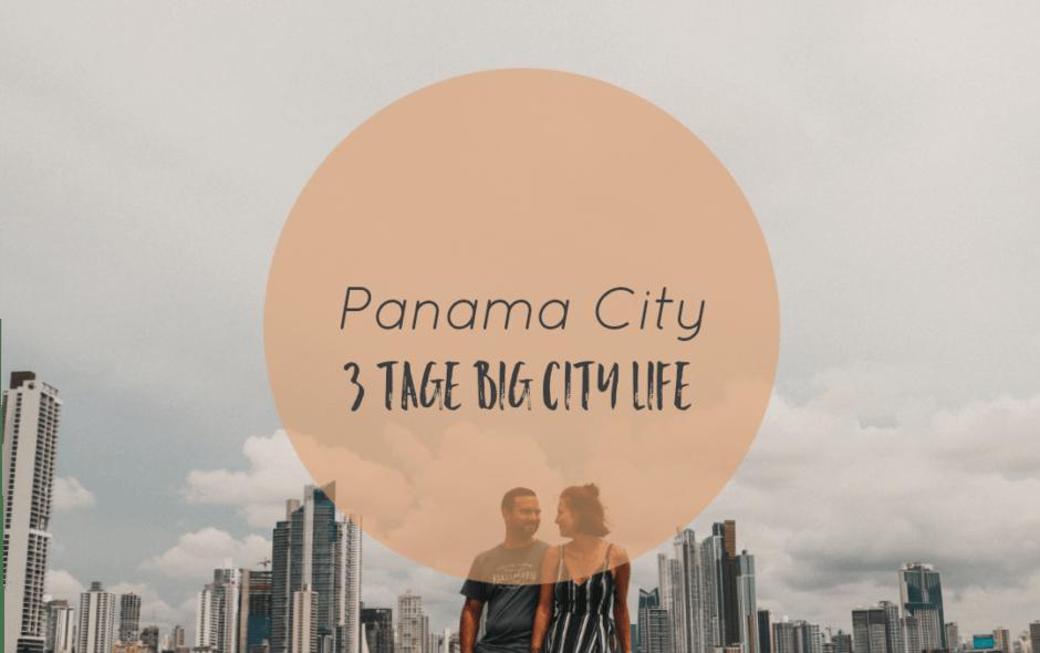 3 Tage Panama City
